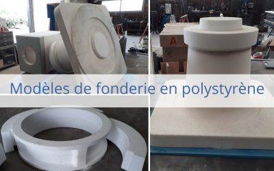Modèles polystyrène pour fonderie
