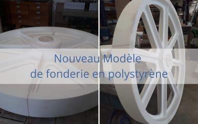 Modèles de fonderie en polystyrène : nouvelle création